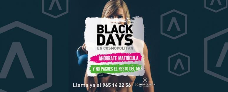 Black Days Cosmopolitan Alicante 2017